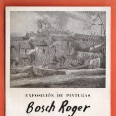 Arte: CATALOGO / INVITACION - EXPOSICIO PINTURAS - BOSCH ROGER - SALA SALA VINÇON / BCN - AÑO 1946. Lote 45006048