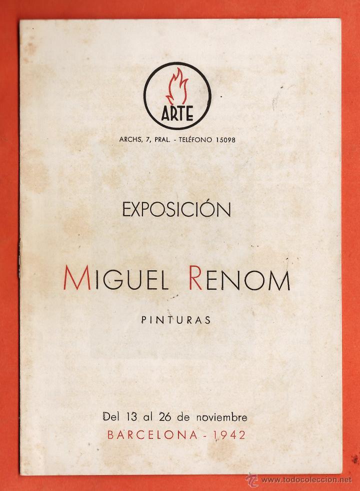 CATALOGO / INVITACION - EXPOSICION PINTURAS - MIGUEL RENOM - SALA ARTE / BCN - AÑO 1942 (Arte - Catálogos)