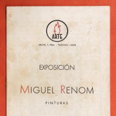 Arte: CATALOGO / INVITACION - EXPOSICION PINTURAS - MIGUEL RENOM - SALA ARTE / BCN - AÑO 1942. Lote 45006057