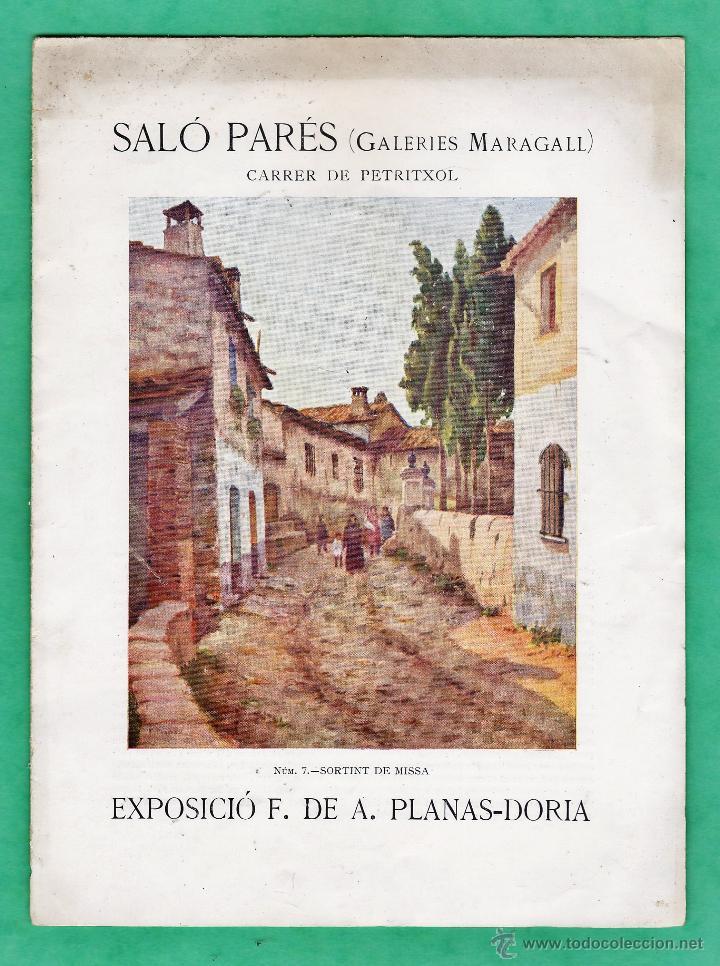 CATALOGO / INVITACION - EXPOSICIO PINTURES - A. PLANAS-DORIA - SALO PARES / MARAGALL / BCN- AÑO 1929 (Arte - Catálogos)