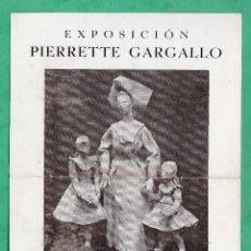 Arte: CATALOGO / INVITACION - EXPOSICION ESCULTURAS - PIERRETTE GARGALLO - SALA ARGOS / BCN - AÑO 1943. Lote 45016697