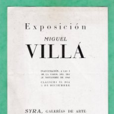 Arte: CATALOGO / INVITACION - EXPOSICION PINTURAS - MIGUEL VILLA - GALERIAS SYRA / BCN - AÑO 1948. Lote 45043901