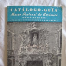 Arte: CATALOGO-GUIA MUSEO NACIONAL DE CERAMICA AÑO 1963.. Lote 45122011
