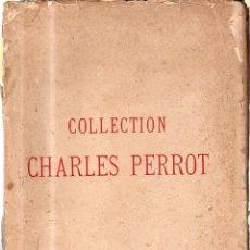 Arte: COLLECTION CHARLES PERROT. CATALOGUE DES FAIENCES ANCIENNES. FRANCAISES ET ETRANGERES. 1923. Lote 45199723