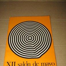 Arte: ANTIGUO CATALOGO XXII SALÓN DE MAYO BARCELONA PINTURA ESCULTURA CERAMICA ARTES APLICADAS DE 1968-69. Lote 45260702