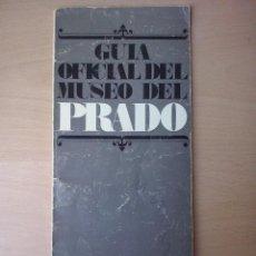 Arte: GUIA OFICIAL DEL MUSEO DEL PRADO MADRID 1972. Lote 45371408