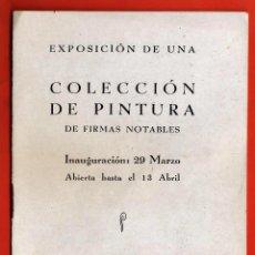 Arte: CATALOGO / PROGRAMA - PINTURAS DE FIRMAS NOTABLES - SALA PARES / BARCELONA - AÑOS 40. Lote 45551255
