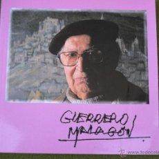 Arte: GUERRERO MALAGON - TOLEDO. CATALOGO DE LA EXPOSICION ANTOLOGICA - AÑO 1994. Lote 45959748