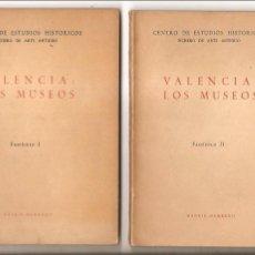 Art: COMUNIDAD VALENCIANA – VALENCIA : LOS MUSEOS – FASCÍCULOS I Y II – ELÍAS TORMO Y MONZÓ. Lote 45980683