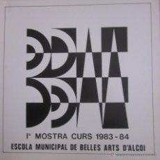 Arte: ESCOLA MUNICIPAL BELLES ARTS D´ALCOI 1983-1984. CENTRE DE CULTURA D´ALCOI.. Lote 46459617