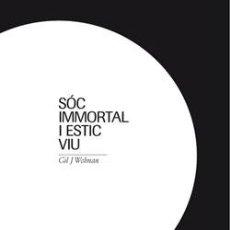 Arte - SÓC IMMORTAL I ESTIC VIU. GIL J. WOLMAN. CATÁLOGO EXPOSICIÓN. ED / MACBA - 2010. PRECINTADO. - 46492060