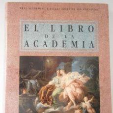 Arte: EL LIBRO DE LA ACADEMIA BELLAS ARTES DE SAN FERNANDO 1991. Lote 46734227