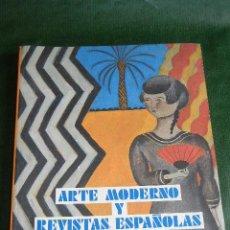 Arte: ARTE MODERNO Y REVISTAS ESPAÑOLAS : 1898-1936. Lote 46947873