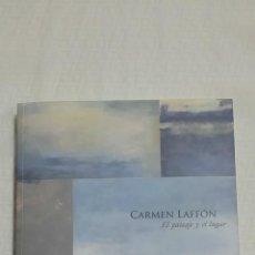Arte: CARMEN LAFFÓN - EL PAISAJE Y EL LUGAR. Lote 47334773