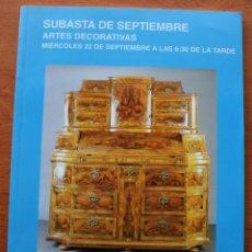 Arte: CATALOGO ESPECIAL ANTICUARIO CASA DE SUBASTAS MONOGRAFICAS SEGRE: ARTES DECORATIVAS. Lote 47815992