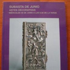 Arte: CATALOGO ESPECIAL ANTICUARIO CASA DE SUBASTAS MONOGRAFICAS SEGRE: ARTES DECORATIVAS. Lote 47868745