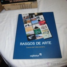 Arte: RASGOS DE ARTE ESENCIA DEL COLECCIONISMO CAJASTUR GIJON 2012. Lote 48156885