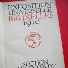 EXPOSITION UNIVERSELLE BRUXELLES - 1910 - SECTION ALLEMANDE