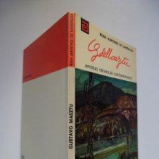 Arte - Gustavo de Maeztu. Monografía de M de Lahidalga. Ilustrado. - 48349192