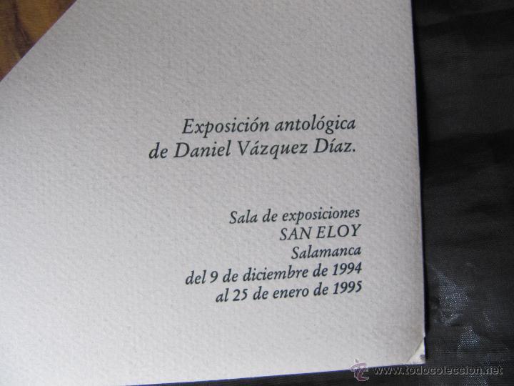 Arte: EXPOSICION DE PINTURA DANIEL VAZQUEZ DIAZ SALAMANCA SAN ELOY 1994/1995 8 LAMINAS - Foto 3 - 48859497