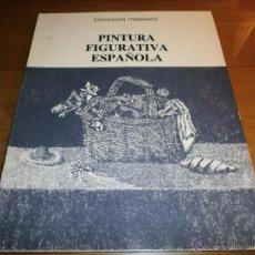 Arte: PINTURA FIGURATIVA ESPAÑOLA - EXPOSICIÓN ITINERANTE - 1975. Lote 48489402