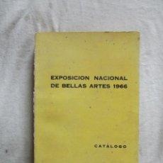 Arte: EXPOSICION NACIONAL DE BELLAS ARTES 1966 CATALOGO. Lote 48616950
