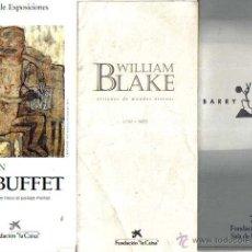Arte: 3 FOLLETOS FUNDACION LA CAIXA BARRY FLANAGAN,DUBUFFET,WILLIAM BLAKE. Lote 48761262