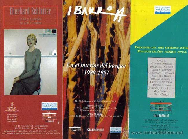 3 FOLLETOS SALA PARPALLO VALENCIA,IBARROLA,EBERHARD SCHLOTTER,POSICIONES ARTE AUSTRIACO ACTUAL (Arte - Catálogos)