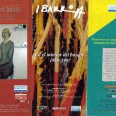 Arte: 3 FOLLETOS SALA PARPALLO VALENCIA,IBARROLA,EBERHARD SCHLOTTER,POSICIONES ARTE AUSTRIACO ACTUAL. Lote 48761292