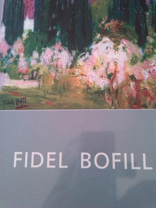 CATOLOGO EXPOSICION FIDEL BOFILL (Arte - Catálogos)