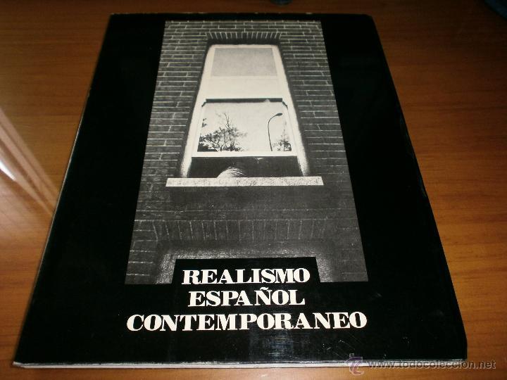 REALISMO ESPAÑOL CONTEMPORÁNEO. EXPOSICIÓN ITINERANTE, 1976 (Arte - Catálogos)