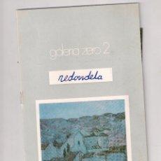 Arte: CATALOGO DE AGUSTIN REDONDELA + POSTAL, GALERIA ZERO 2, MURCIA. Lote 48889308