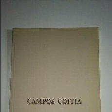 Arte: CATALOGO DE LA VIDA Y OBRA DEL PINTOR CAMPOS GOITIA. Lote 48950449