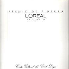 Arte: PREMIO DE PINTURA L'OREAL. XI EDICIÓN . 1995. CENTRO CULTURAL DEL CONDE DUQUE,MADRID. RELACIÓN OBRAS. Lote 48955611
