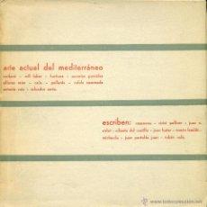 Arte: ARTE ACTUAL DEL MEDITERRÁNEO´CUADERNOS DEL MOVIMIENTO ARTÍSTICO DEL MEDITERRÁNEO Nº 2. VALENCIA 1960. Lote 49080813
