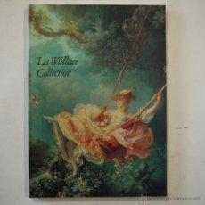 Arte: LA WALLACE COLLECTION - JOHN INGAMELLS - 1990. Lote 49087278