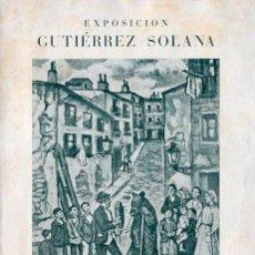 Arte: GUTIÉRREZ SOLANA. DIPTICO EXPOSICIÓN LIBRERIA EDITORIAL ARGOS 1943. Lote 49245184