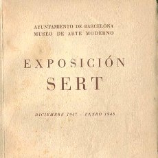 Arte: SERT. EXPOSICIÓN MUSEO DE ARTE MODERNO BARCELONA 1947-48. Lote 49263751