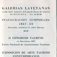 Arte: TAUROMAQUIA. ARTE TAURINO. TRIPTICO EXPOSICIÓN GALERIAS LAYETANAS . BARCELONA. 1957. Lote 49269366