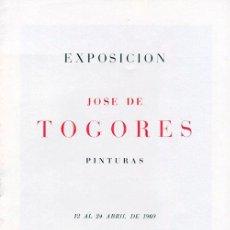 Arte: TOGORES. PINTURAS. SALA PARÉS. BARCELONA 1969. Lote 49332021