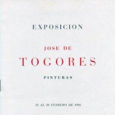 Arte: TOGORES. PINTURAS. EXPOSICIÓN SALA PARÉS. BARCELONA. 1966. Lote 49332049