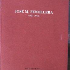 Arte: JOSÉ M. FENOLLERA (1851-1918). Lote 49338822