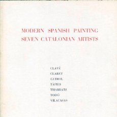 Arte: MODER SPANISH PAINTING. SEVEN CATALONIAN ARTISTS. THE AMERICAN FEDERATION OF ARTS. 1964-65. Lote 49518190