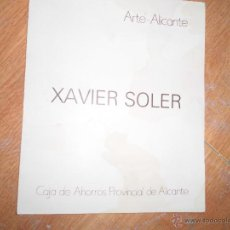 Arte: ANTIGUO CATALOGO DE XAVIER SOLER CAJA AHORROS ALICANTE Y MURCIA. Lote 49710526