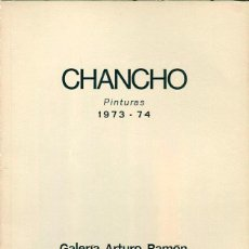 Arte: CHANCHO. PINTURAS. 1973-74. GALERIA ARTUR RAMON. BARCELONA. 1975.. Lote 49716445