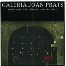 Arte: GALERIA JOAN PRATS BARCELONA INVITACION EXPOSICION ANTONI TAPIES 1976. Lote 49727075
