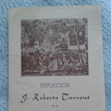Arte: FOLLETO DE EXPOSICION DE PINTOR JOSE ROBERTO TORRENT, EN PALMA DE MALLORCA. Lote 50064732
