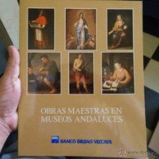 Arte: CATALOGO DE ARTE - CATALOGO OBRAS MAESTRAS EN MUSEOS ANDALUCES MUY BUEN ESTADO. Lote 50117290