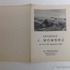 Arte: LA PINACOTECA PASSSEIG DE GRÀCIA. EXPOSICIÓ J. MOMBRÚ BARCELONA 1933. Lote 50119627