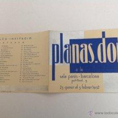 Arte: SALA PARÉS. CARRER PETRITXOL. EXPOSICIÓ PLANAS DORIA. BARCELONA 1932. Lote 50121370